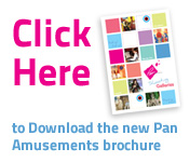 Click here to download the Pan Amusements brochure
